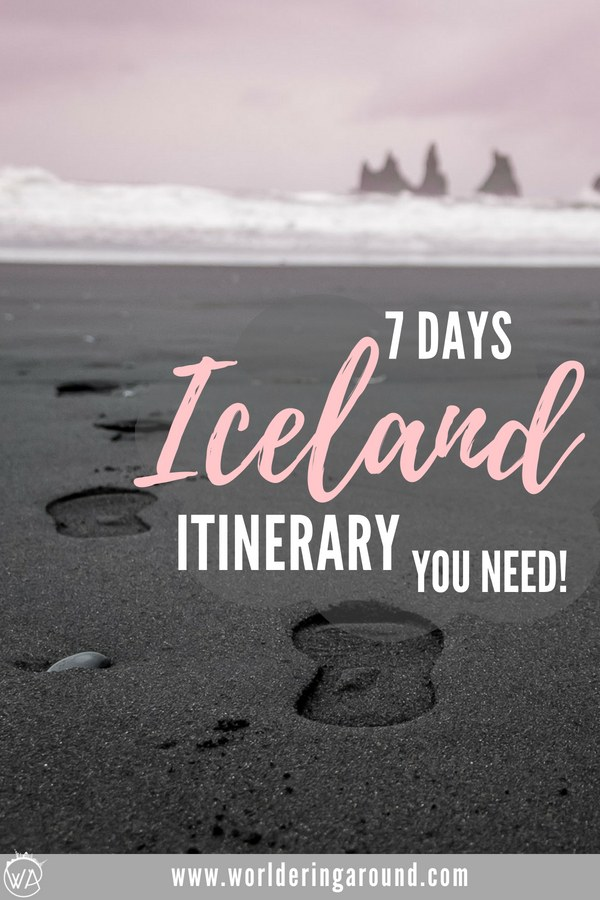 The best 7 days Iceland road trip itinerary with descriptions, pictures and maps, covering must-see sights in Iceland and off the beaten path locations. Iceland 7 days, Iceland road trip | Worldering Around #traveltips travel #Iceland #Icelandroadtrip #roadtrip #Icelanditinerary #itinerary #europe