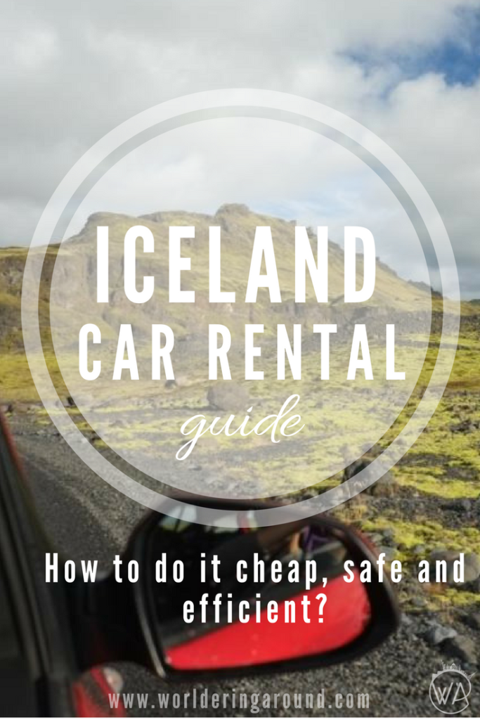 How to find the best car rental in Iceland? What to remember when renting a car in Iceland to avoid any problems? Check the tips for renting a car in Iceland | Worldering around #Iceland #travel #europe #carrental #roadtrip