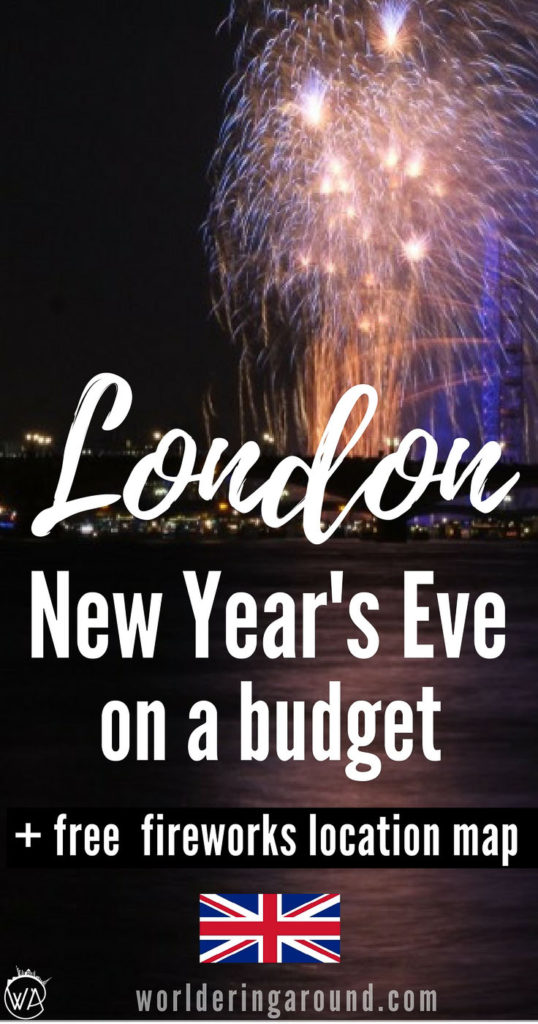 London New Year's Eve on a budget. The best New Year's Eve events in London, that you can access for free. Fireworks in London for free | Worldering around #London #UK #NYE #NewYear #travel