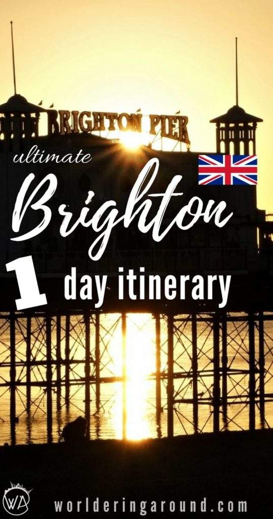 Spend amazing day in Brighton with the ultimate Brighton one day itinerary. Check what to see in Brighton in one day and the best things to do in Brighton, in one day, Brighton beach, Brighton Pier, Brighton nightlife, top things to do in Brighton, UK, Brighton, England | Worldering Around #Brighton #England #UK #Europe #travel #onedaytrip #travelinspiration