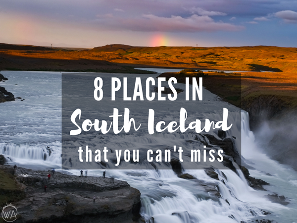 8 places in south Iceland that you can't miss