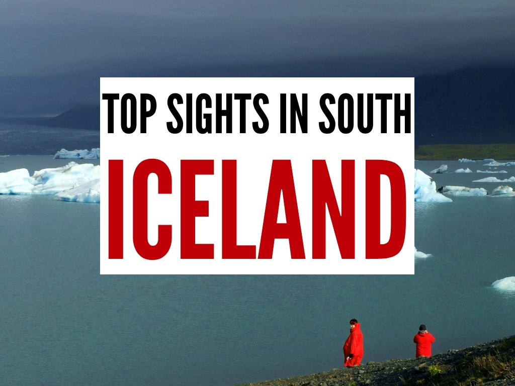 To South Iceland attractions to visit in Iceland