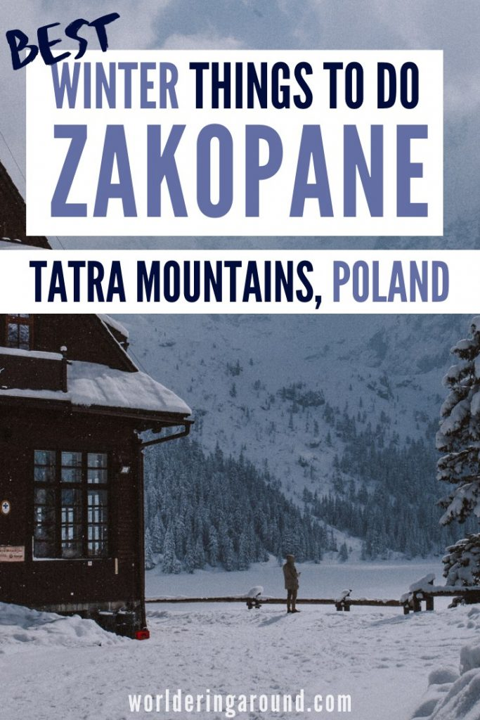 The best things to do in Zakopane in winter, Poland. Fun things to do in Zakopane, Poland. Discover the Tatra Mountains in Poland in winter, winter wonderland, cheap winter break  | Worldering around #Tatras #TatraMountains #Poland #mountains #winter #winterholiday #travel #Zakopane
