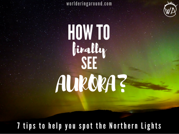 How to finally see aurora?