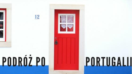 Podróż po Portugalii w 4 dni