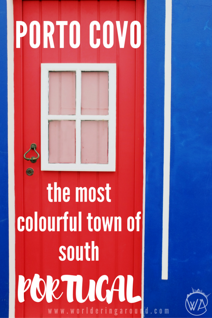 Porto Covo colourful town of south Portugal, visit Portugal off the beaten path, south of Lisbon, alternative to Aveiro, Portugal | Worldering around #Portugal #offthebeatenpath #hiddengem