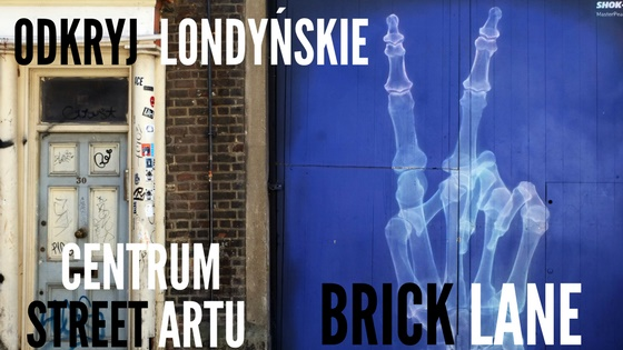 Street art w Londynie Brick Lane