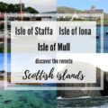 Isle of Mull, Isle of Iona, Isle of Staffa