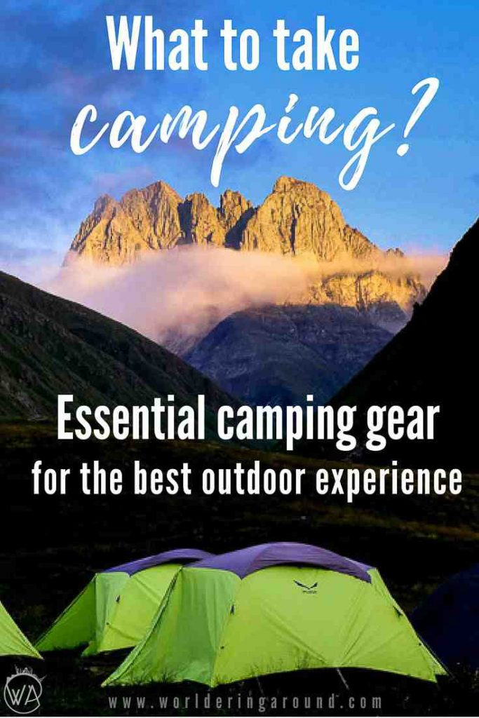The ultimate list on what to take camping with the essential camping gear and camping tips, also for wild camping and setting up your own tent and camp | Worldering around #camping #outdoors #traveltips #wildcamping #campinggear