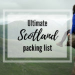 Scotland packing list