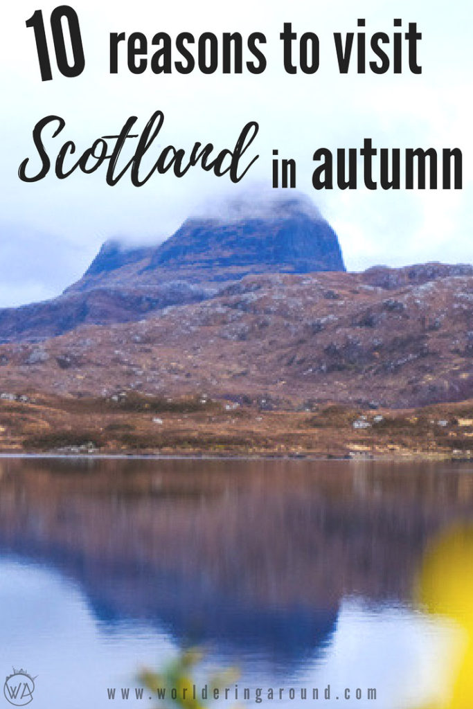 10 reasons to visit Scotland in autumn, Autumn in Scotland, walks in Scotland in autumn, Autumn in United Kingdom, Autumn Scotland packing, autumn Scotland fall, visit Scotland nature, when to visit Scotland | Worldering around