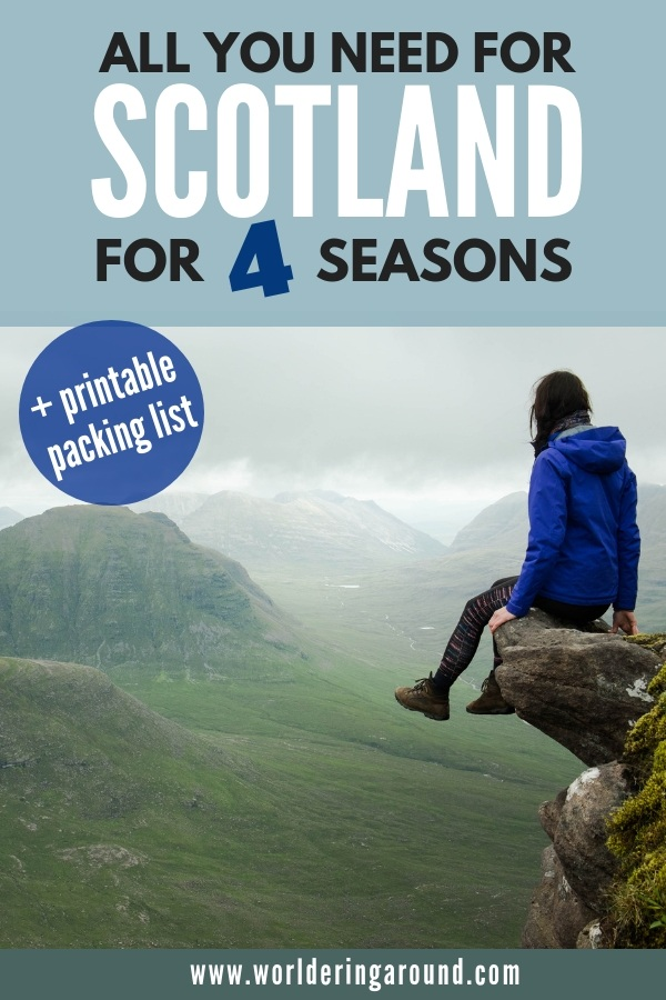 The ultimate packing list for Scotland for every season. For adventure traveller, as well as city hopper and culture lover. All you need for Scotland trip with a printable packing list for Scotland. Find what to take to Scotland and what to wear in Scotland | Worldering around #scotland #uk #packinglist #giftguide #europe