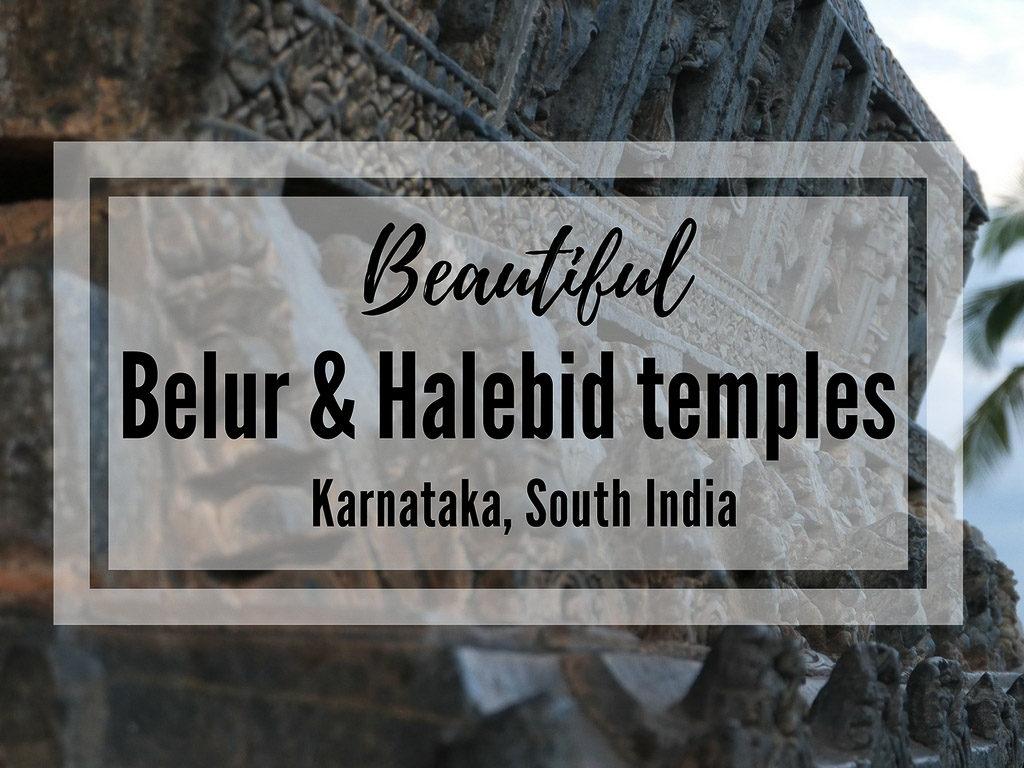 Belur Halebidu temples India Karnataka