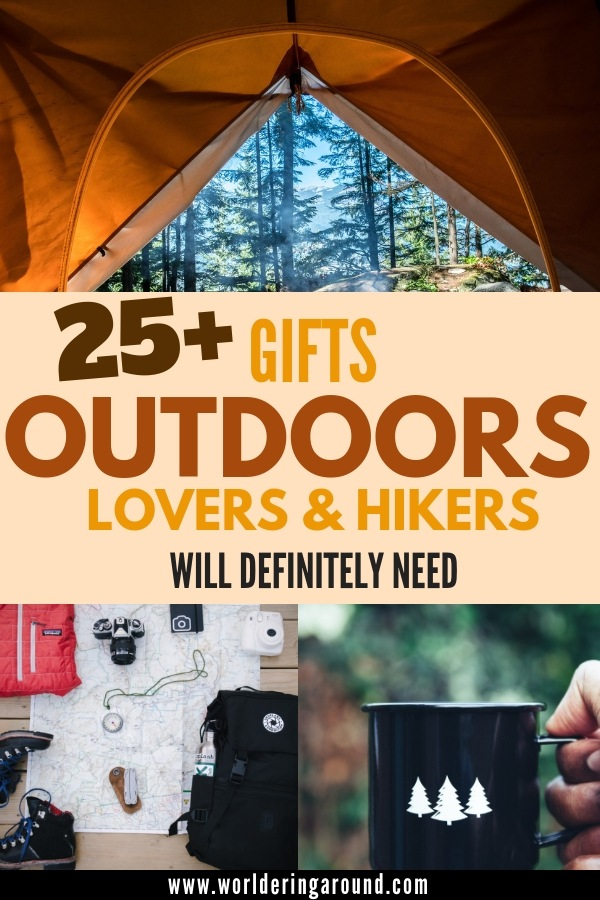 25+ gifts for outdoor lovers, hikers and campers, that they need and will use. Find the best gift idea for your outdoorsy friends and family with this outdoors gift guide | Worldering around #outdoors #camping #hiking #giftideas #outdoorgifts