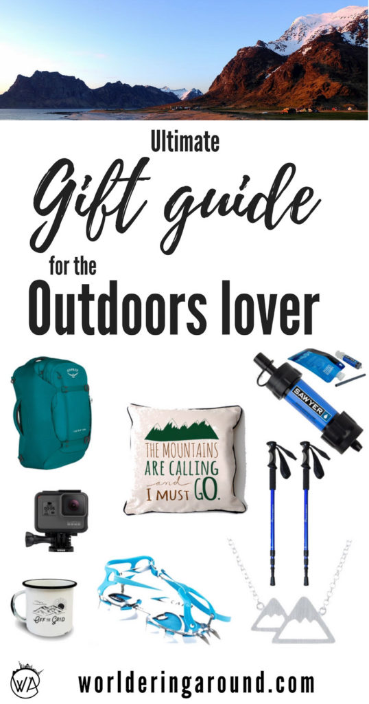 Ultimate gift guide for outdoors lover, mountain enthusiasts, hikers, campers, adventurers! | Worldering around