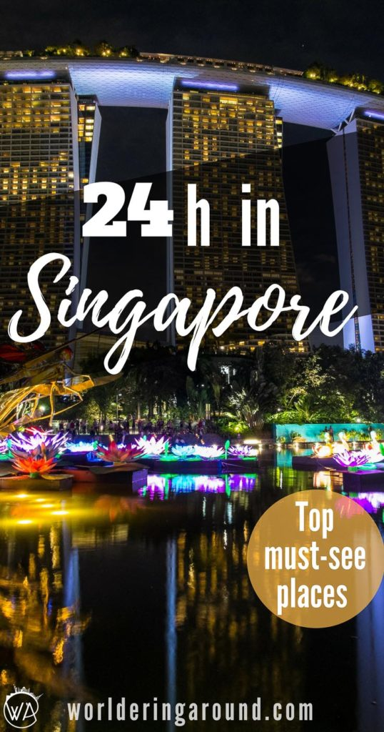 Singapore in 24 hours - what to visit in Singapore in one day. Things to do in Singapore in one day, Singapore top places to visit, Food in Singapore #Singapore | Worldering around