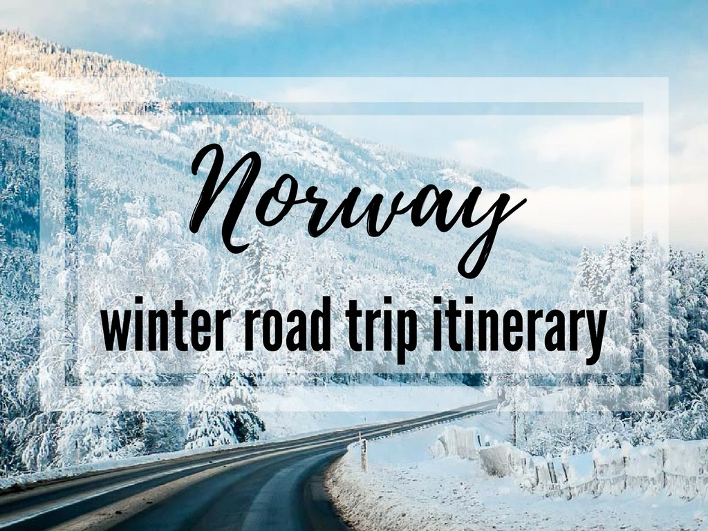 Norway winter travel – the best Norway road trip itinerary. Experience…