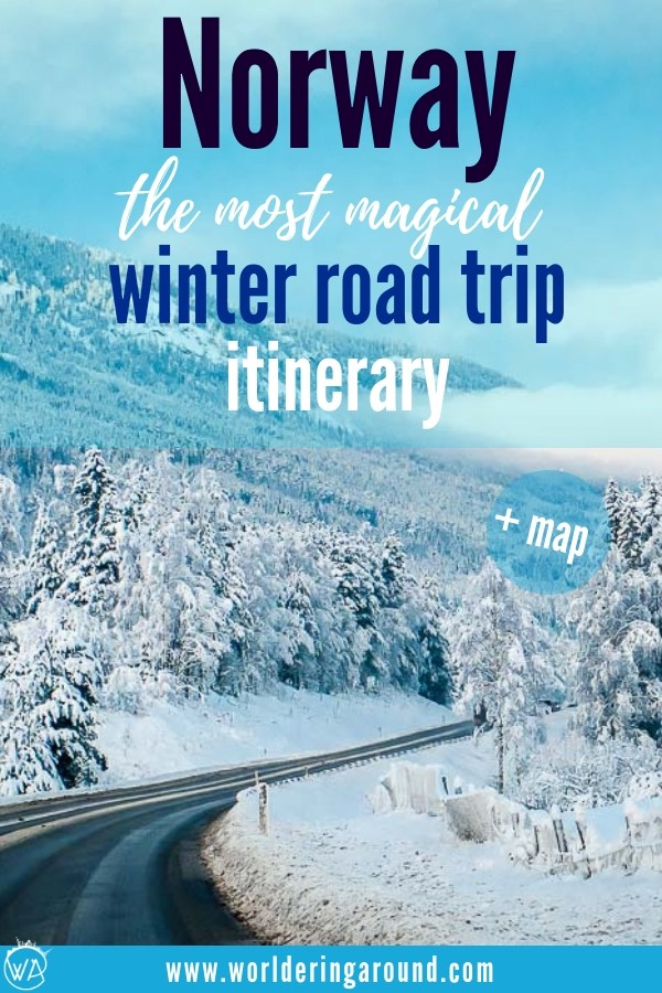 The best Norway road trip in winter, visit Norway fjords in winter. Experience great adventure in Norway with the most magical Norway winter road trip itinerary. Map included! | Worldering around #Norway #roadtrip #travel #travelinspiration