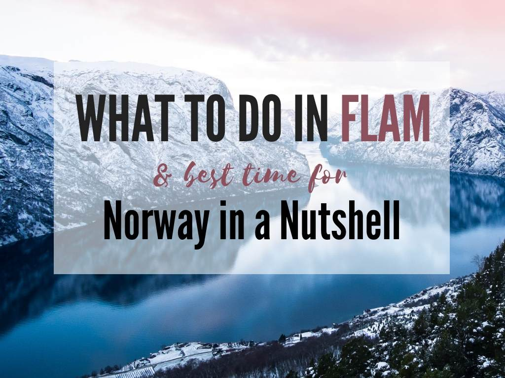 Best things to do in Flam Norway in a Nutshell in winter