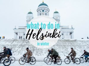 what to do in helsinki in winter, finland weekend trip