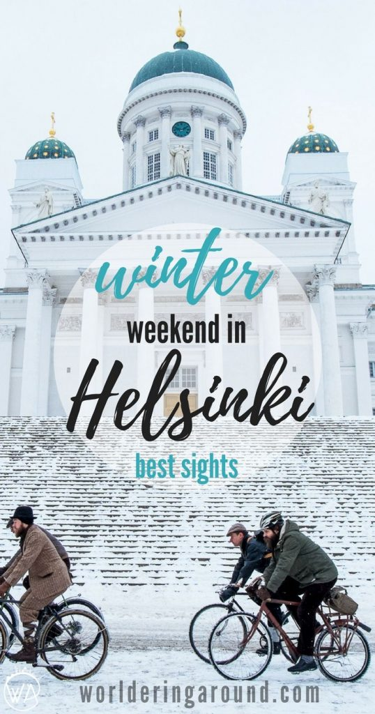 What to do in Helsinki in winter? Perfect weekend in the Finnish capital! Must see places in Helsinki, top Helsinki sights, Helsinki travel tips, Helsinki in winter, Sauna, ice swimming | Worldering around #Finland #Helsinki