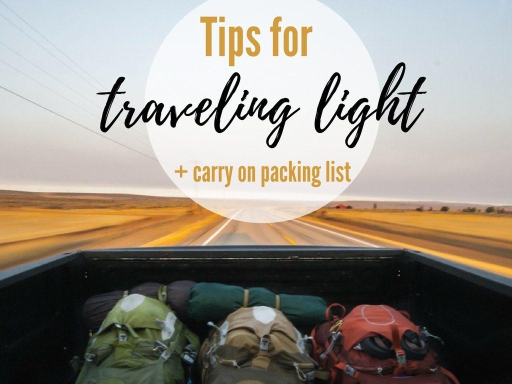 Tips for traveling light carry on packing list blog post