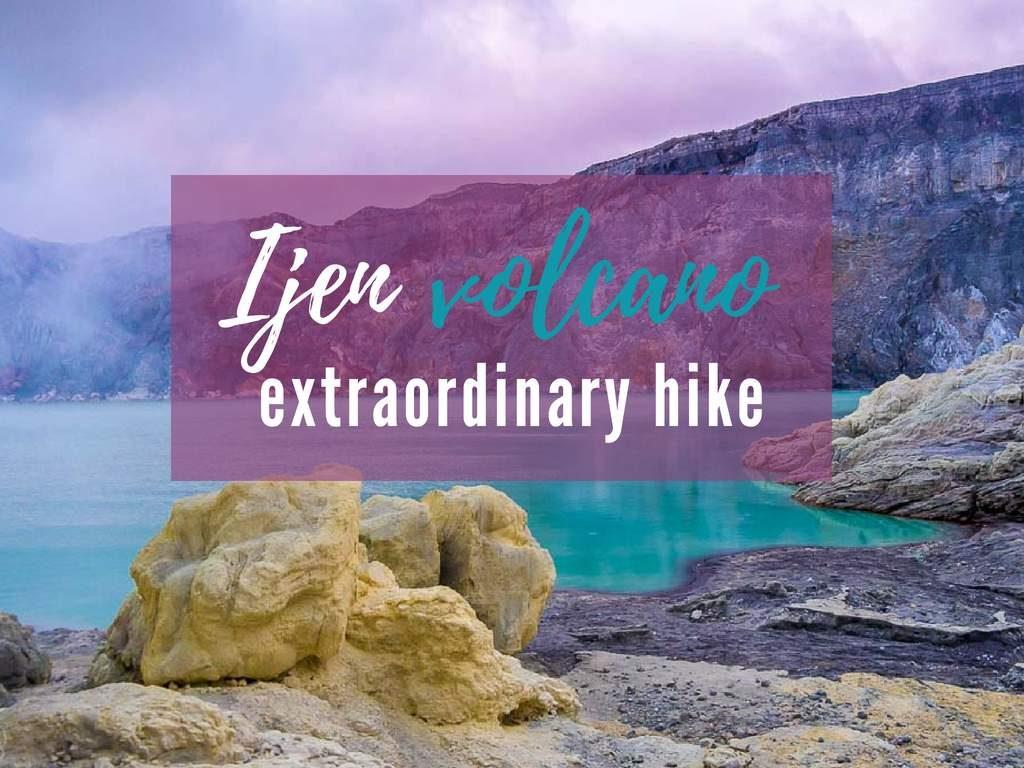 Kawah Ijen hike with a tour or without a tour - the best way to hike Ijen