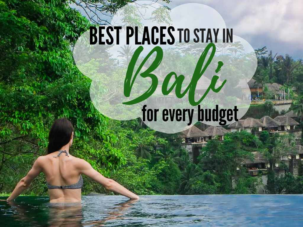 Where to stay in Bali? Travellers guide to best Bali areas & hotels