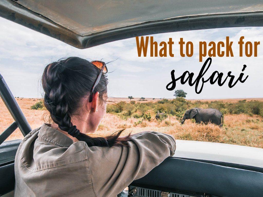 what to pack for safari in Kenya