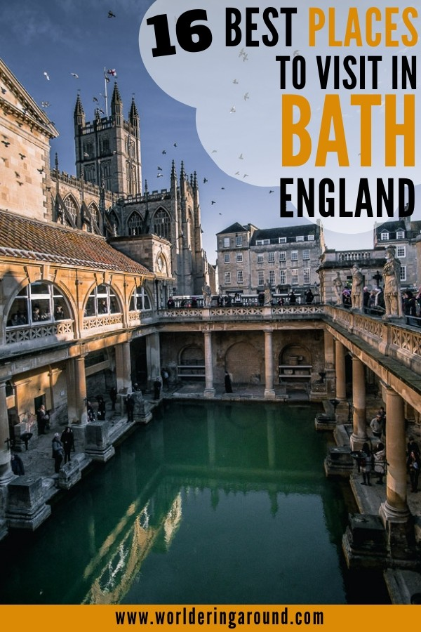 The best things to do in Bath, England, UK. Visit Roman Baths, Jane Austen Museum, Royal Crescent, Georgian architecture, River Avon, Bath Abbey and more! | Worldering around #bath #england #uk #visitbath #bathengland