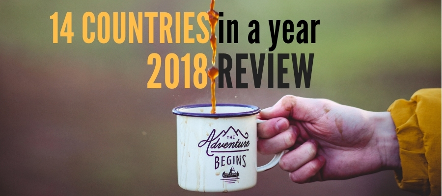 How I Travelled To 14 Countries In 2018 – A Year In Review