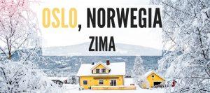 Oslo atrakcje Oslo zimą