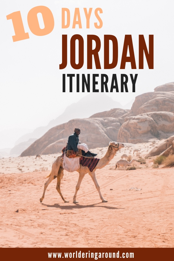 Discover the best Jordan itinerary and explore Jordan in 10 days with must-see places in Jordan and also the hidden sites. Find the best things to do in Jordan | Worldering around #Jordan #Petra #WadiRum #travelitinerary #DeadSea #Jerash #Amman #Jordanitinerary