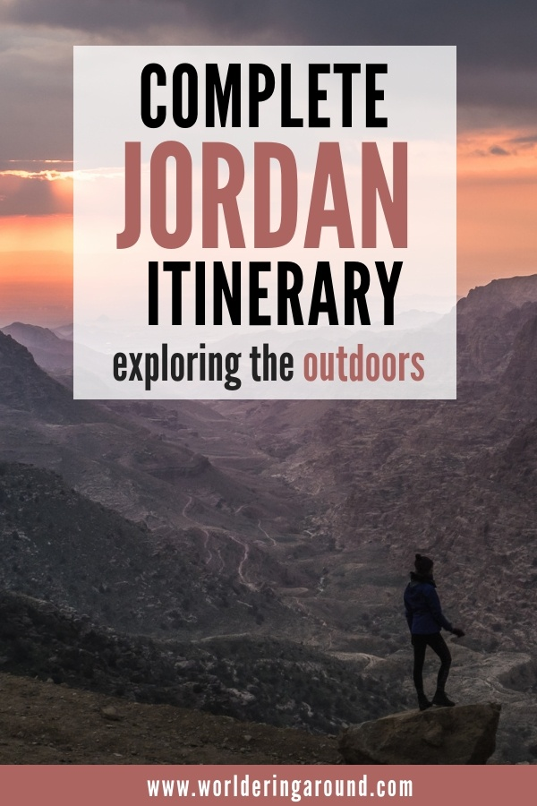 Perfect Jordan itinerary for outdoor lovers, filled with adventure, amazing hikes and the best things to do in Jordan. Explore Jordan and have unforgettable experiences, find adventure travel in Jordan and the best places to visit in Jordan to fill your wanderlust | Worldering around #Jordan #Petra #WadiRum #travelitinerary