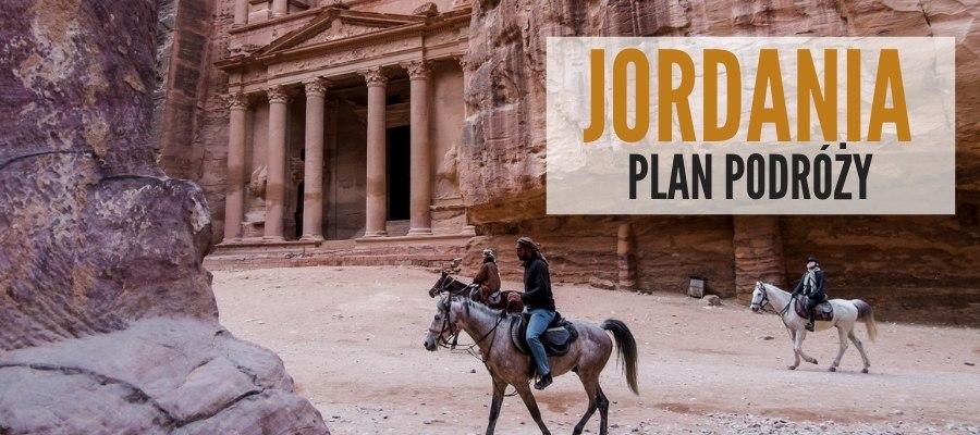 Jordania plan podróży przewodnik