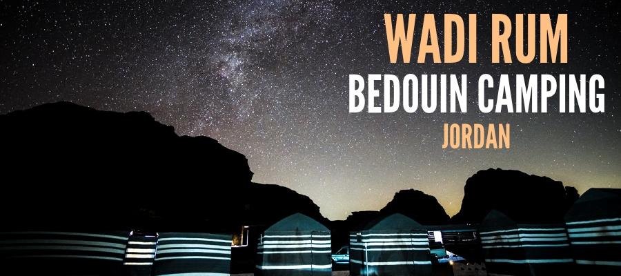 Wadi Rum camping, Wadi Rum Bedouin camp