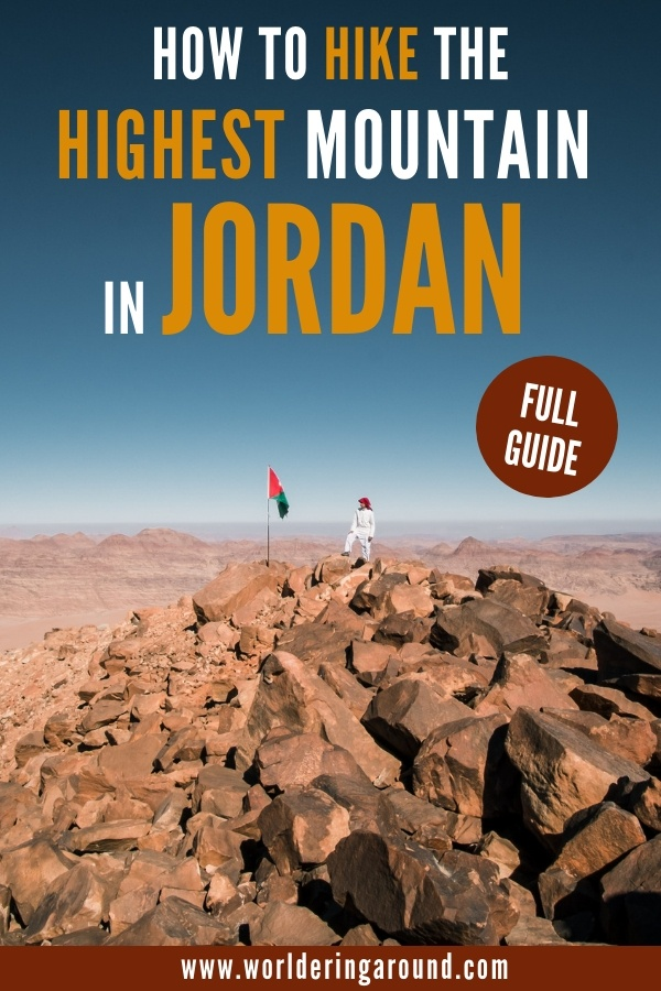 Hike on top of the highest mountain in Jordan - Jabal Umm ad Dami. Explore Wadi Rum desert and try one of the best Jordan hikes, next to the border with Saudi Arabia. One of the best things to do in Jordan, top Wadi Rum activities, discover Jordan off the beaten path | Worldering around #Jordan #WadiRum #hiking #outdoors #desert #middleeast #jabalummaddami #highestpeak