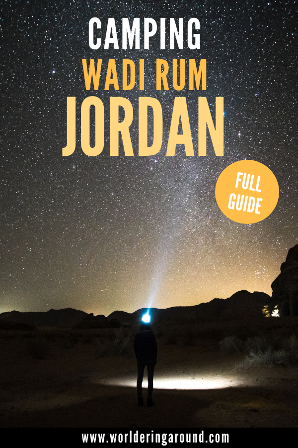 Find the best Bedouin camping in Wadi Rum. Spend the night in the Wadi Rum desert, watching thousands of stars. Wadi Rum Jordan camps are unforgettable experience, so make sure you are prepared well for it! #Worlderingaround #WadiRum #Jordan #MiddleEast #desert #camping #glamping #Bedouin #travel #outdoors