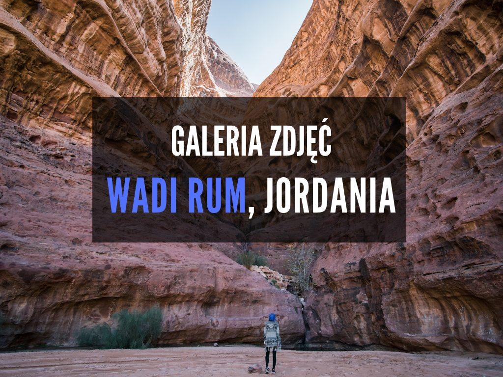50+ zdjęć, które zainspirują Cię do odwiedzenia Wadi Rum w Jordanii