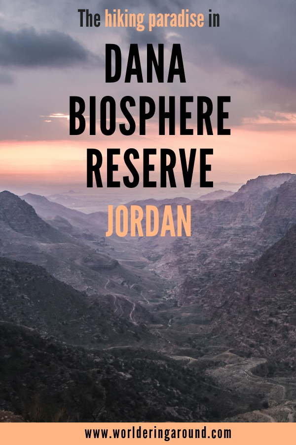 Discover Dana Biosphere Reserve in Jordan - a hiking paradise and an archaeological site. The best hikes in Dana Nature Reserve in Jordan, where to stay in Dana, what to do & more. | #worlderingaround #jordan #dana #Danabiospherereserve #danajordan #hiking
