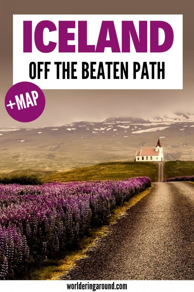 Iceland off the beaten path with the exact map of hidden gems in Iceland. List of must-see places in Iceland with no tourists. Iceland travel guide, off the beat things to do in Iceland, Iceland hidden gems, Iceland Ring Road, South Iceland, travel Iceland like a pro | #worlderingaround #iceland #icelandtravel #hiddengems #europe #islands #traveltips #offthebeatenpath #bluelagoon #ringroad