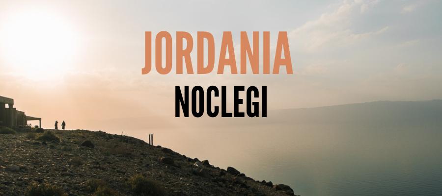 Jordania noclegi, Jordania hotele