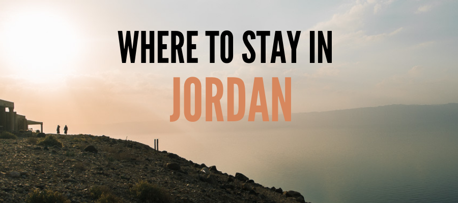 where to stay in Jordan, a guide to the best hotels in Jordan