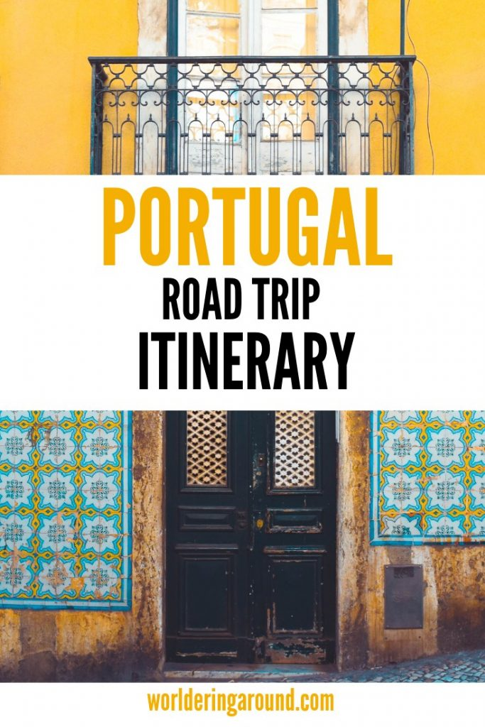 Perfect Portugal itinerary and Portugal road trip. Visit Portugal amazing places, Algarve, Lisbon, Faro, Portugal top 10, Portugal Photography, Portugal tips, must-see Portugal | Worldering around #Portugal #travel #itinerary