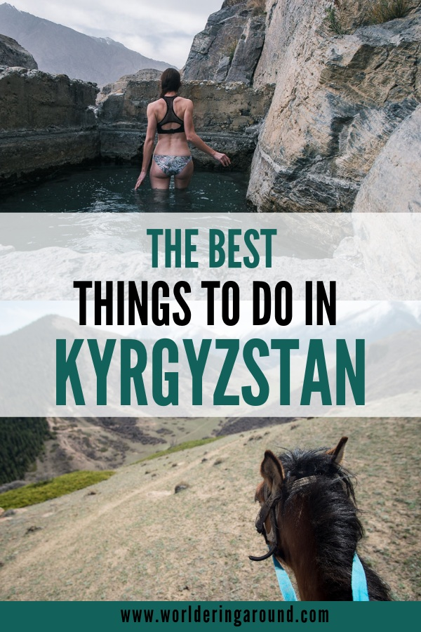 The best things to do in Kyrgyzstan and the most unique places to visit in Kyrgyzstan. Top places to put on your Kyrgyzstan itinerary and Kyrgyzstan travel list. Hiking in Kyrgyzstan, Kyrgyzstan trekking, horse riding, exploring the culture, bathing in hot springs and more.
