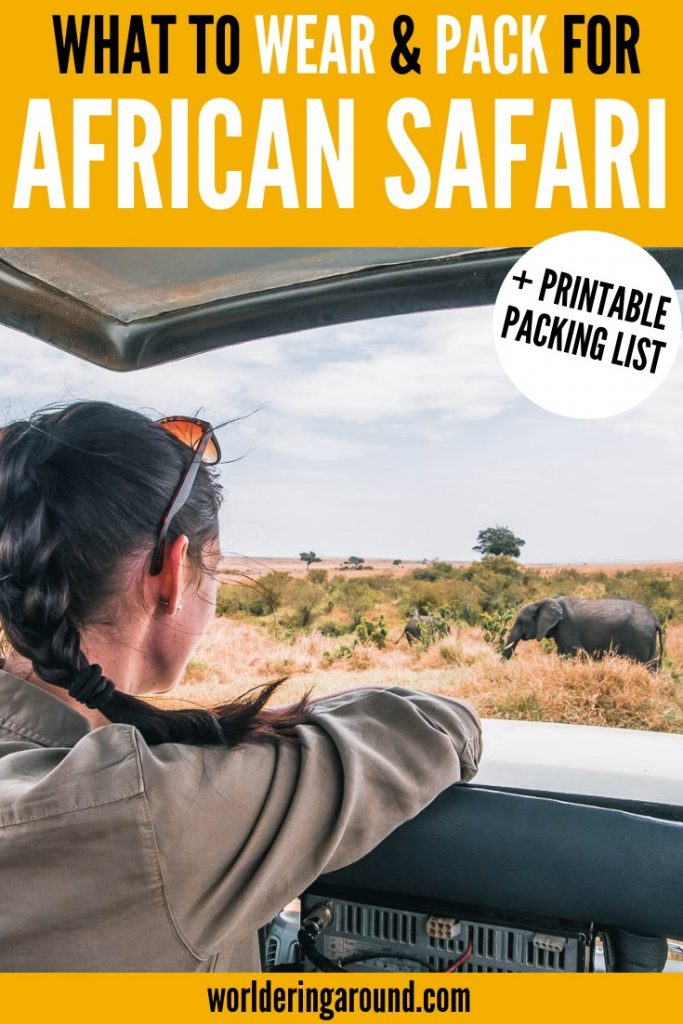 What to wear on safari? Ultimate African safari packing guide + FREE printable for African safari packing list. What to pack for African safari with African safari outfit ideas. Perfect for Kenya Safari with African Fashion, or any other African Safari, Tanzania Safari, South Africa Safari #Safari #Africa #Kenya #Tanzania #Malawi #SouthAfrica#Uganda #Rwanda