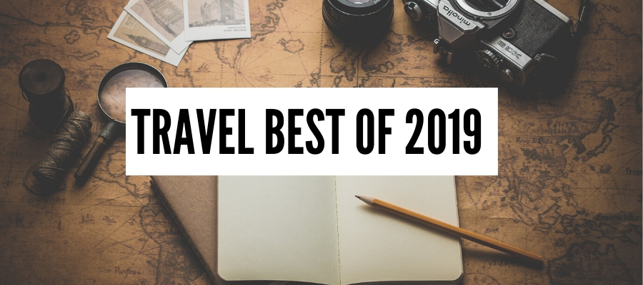 The Best of Travel in 2019 – the best destinations, food, adventure an…