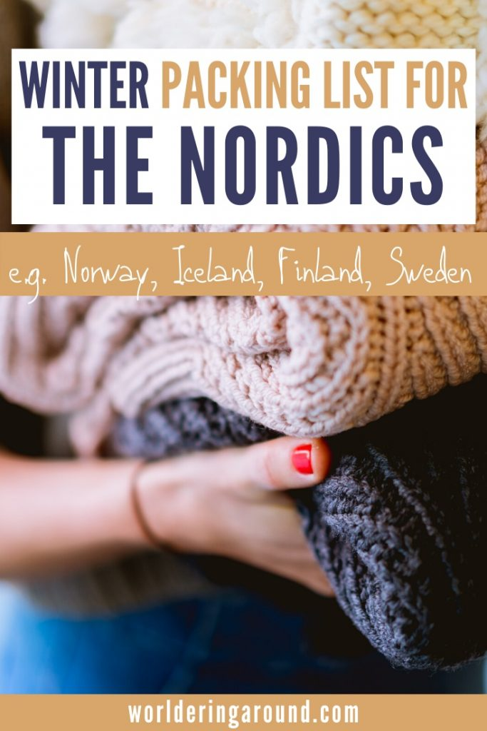 Winter packing list for the Nordic countries. What to pack for Norway, Iceland, Finland, Sweden in winter. What to wear in Norway in winter. Iceland winter packing list, Iceland winter outfits, Norway winter outfits, what to wear in Scandinavia in winter, Norway winter fashion, Norway winter travel #Norway #Scandinavia #theNordics #Iceland #Sweden #Finland #winter #travel #outfits #fashion #packinglist