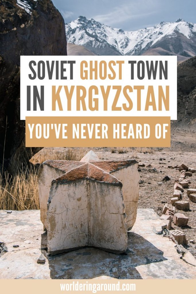 Explore unknown Soviet ghost town in Kyrgyzstan. Kyrgyzstan off the beaten path, Kyrgyzstan mountains, hiking in Tian Shan, Central Asia. Adventure travel. #kyrgyzstan #adventure #centralasia #tianshan #mountains