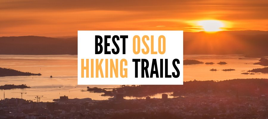 Hiking in Oslo and around – the best Oslo hiking trails with panoramic…